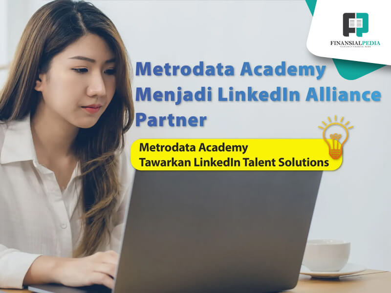 MII dari MTDL Jalin Alliance Partner dengan LinkedIn